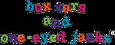 Box Cars and One-Eyed Jacks