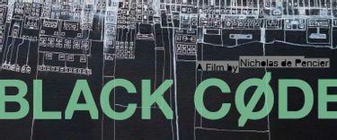 Projection : Black Code | 27 mar. au 27 mars 2018