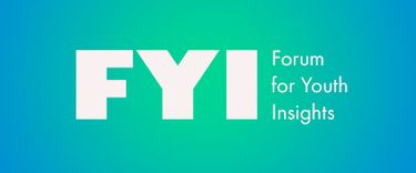 Get ready for Forum for Youth Insights 2020! | Oct 25 to October 25, 2020